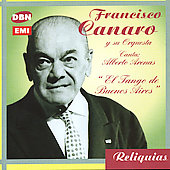 Francisco Canaro: El Tango de Buenos Aires *