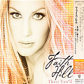 Faith Hill: There You'll Be: Best Of (Japanese Edition)