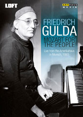 Mozart for the People - Piano Sonatas nos 4, 9, 12 & 14; Fantasia K.475; Aria 'In Diesen heil'gen Hallen' (arr. Gulda) (live from the Amerikahaus, Munich, 1981) / Friedrich Gulda, piano [DVD]