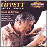 Tippett: Choral Works / Christ Church Cathedral Choir, et al