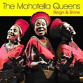 Mahotella Queens: Reign & Shine [Wrasse]