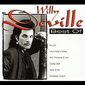 Willy DeVille: Best of Willy DeVille