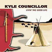 Kyle Councillor: Livin the Good Life
