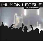 The Human League: Live at the Dome