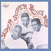 Howlin' Wolf/Muddy Waters/Bo Diddley: The Super Super Blues Band
