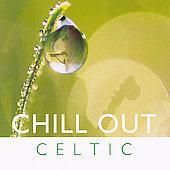 Various Artists: Global Journey: Chill Out Celtic