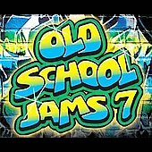 Various Artists: Old School Jams, Vol. 7