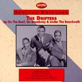 The Drifters (US): Up on the Roof, On Broadway & Under the Boardwalk