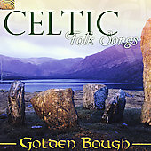 Golden Bough: Celtic Folk Songs