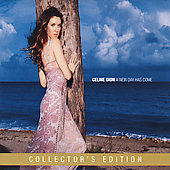 Celine Dion: A New Day Has Come (Collector's Edition) [Digipak] [Limited]