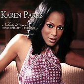 Karen Parks: Nobody Knows: Songs of Harry T. Burleigh [Digipak]