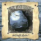 Blue Moon Rising: One Lonely Shadow