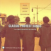 Various Artists: Classic Protest Songs from Smithsonian Folkways