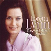 Loretta Lynn: Coal Miner's Daughter [Music Digital]