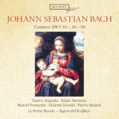 Bach: Cantatas BWV 82, 49, 58 / Kuijken, La Petite Band
