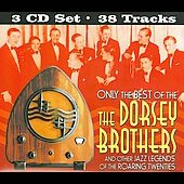 The Dorsey Brothers: Only the Best of the Dorsey Brothers [Box] *