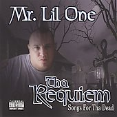 Mr. Lil One: Tha Requiem: Songs for Tha Dead [PA]