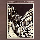 Claus Ogerman/Michael Brecker: Cityscape