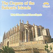The Organs of the Balearic Islands, Vol. 1