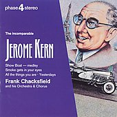 Frank Chacksfield: The Incomparable Jerome Kern