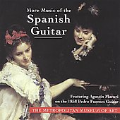 More Romantic era Music of the Spanish Guitar-  works by José Vinas, Julian Arcas, Luis Soria / Agustin Marurl, guitar