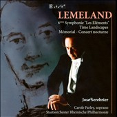 Lemeland 6th Symphony 'Les Elements'; Time Landscapes; Mémorial