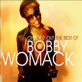Bobby Womack: Check It Out: The Best of Bobby Womack