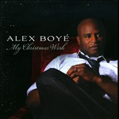 Alex Boyé: My Christmas Wish *