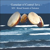 Gamelan of Central Java: XIV: Ritual Sound of Sekaten *