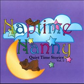Naptime Nanny: Quiet Time Stories, Vol. 2