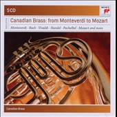 Canadian Brass Plays Classical Masterworks from Monteverdi to Mozart, including Gabrieli, Bach, Vivaldi, Handel, Purcell [5 CDs]