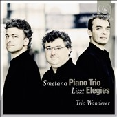 Smetana: Piano Trio; Liszt: Elegies