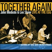 John Medeski/Lee Shaw: Together Again: Live At The Egg