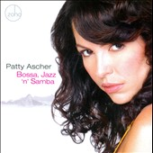 Patty Ascher: Bossa, Jazz `N' Samba *