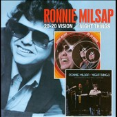 Ronnie Milsap: 20-20 Vision/Night Things