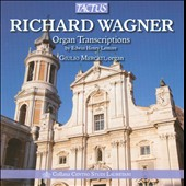 Richard Wagner: Organ Transcriptions