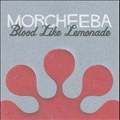Morcheeba: Blood Like Lemonade