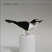 Stereo MC's: Emperor's Nightingale