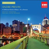 André Previn (Conductor/Piano): André Previn: A Different Kind of Blues; It's a Breeze