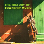 Various Artists: The History of Township Music