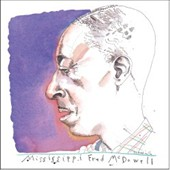Mississippi Fred McDowell: I Do Not Play No Rock 'n' Roll [Digipak]