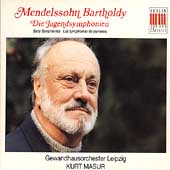 Mendelssohn: Die Jugendsymphonien / Masur, Gewandhaus Orch