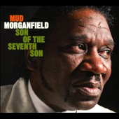Mud Morganfield: Son of the Seventh Son [Digipak] *
