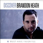 Brandon Heath: Discover: Brandon Heath