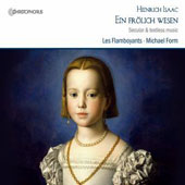 Heinrich Isaac: Cheerful Nature - Secular & Textless music / Les Flamboyants