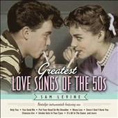 Sam Levine (Sax/Flute/Horn): Greatest Love Songs of the 50s