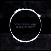 Year of No Light/thisquietarmy: Year of No Light/Thisquietarmy [Digipak]