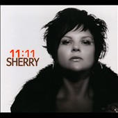 Sherry: 11:11 [Digipak]