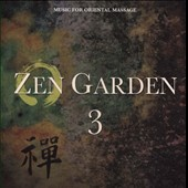 Stuart Michael: Zen Garden, Vol. 3: Music for Oriental Massage