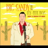 Big Sandy & His Fly-Rite Boys: What a Dream It's Been [Digipak] *